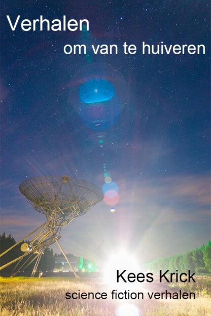 Verhalen om van te huiveren - science fiction