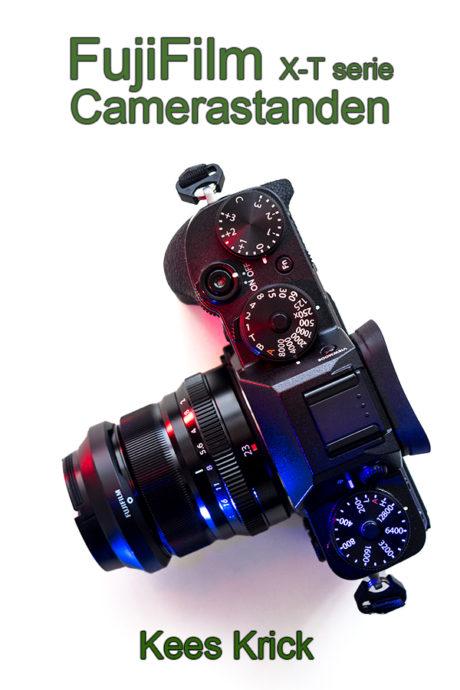 eBook FujiFilm X-T serie - camerastanden - zo bedien je een FujiFilm camera